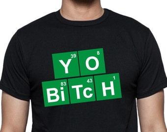 Yo Bitch T-Shirt - Breaking Bad, All Sizes & Colours
