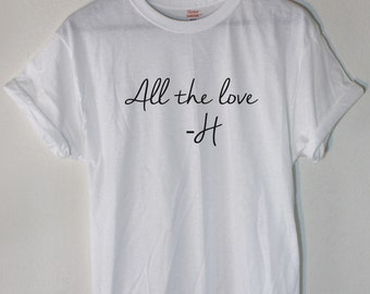 All the Love - H Concert Tshirt