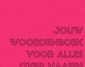 Woordenboek met vertaling van stoffen in Frans, Engels en Nederlands! Naaien vertaald: jouw woordenboek voor alles over naaien!