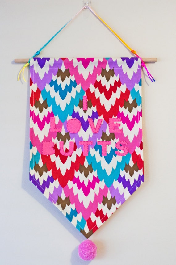 Wall Hanging Banner - I Love Butts