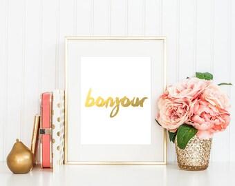 Bonjour French Inspired Art - Gold Foil Print