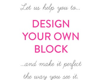 Full Design Service + One Block