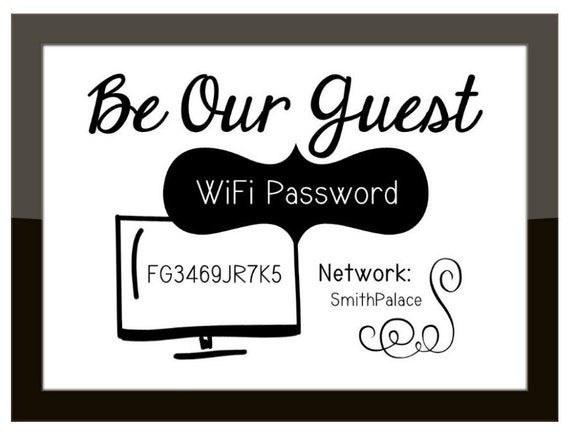 funny wi fi network password sign guest room office. Black Bedroom Furniture Sets. Home Design Ideas