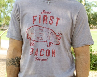 Funny Bacon Shirt // Jesus First Bacon Second // Bacon tshirt // Ultra-Soft Poly-Cotton Christian Shirt for Men