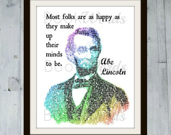 "PRINTABLE Art Print, Abraham Lincoln Quote, ""Most folks are as happy as they make up their minds to be"" INSTANT DOWNLOAD"