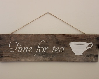 """Rustic Wood Sign """"time for tea"""""""