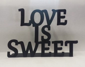 Love is Sweet Sign, Wedding Dessert Table Sign, Love is Sweet Wedding Decoration