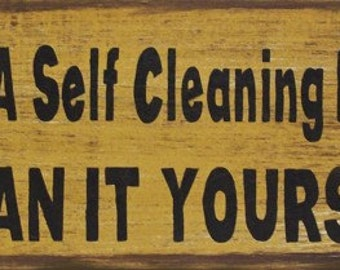 Self Cleaning Kitchen Humerous Primitive Rustic Country Wood Sign Home Decor