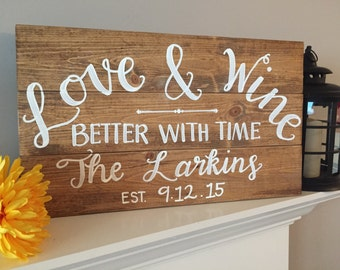 "Hand Painted ""Love and Wine"" Rustic Wedding, Anniversary Wood Sign"