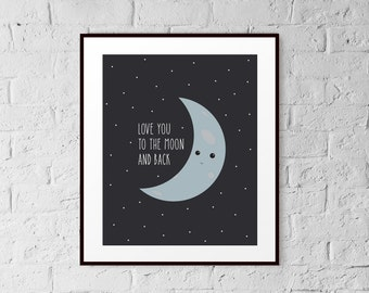 Kids Wall Art - Love You To The Moon and Back - Art Print - 8x10 - Home Decor - Gift
