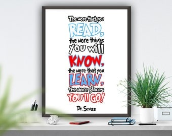Dr. Seuss Quote Printable Nursery  Decor Inspirational Motivational Seuss Art Print Digital Book Wall Art 8x10 ,16x20