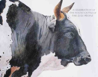 South Africa Nguni Cows Art Book Coffee Table Large Book Illustrations - The Abundant Herds: A Celebration of the Cattle of the Zulu People
