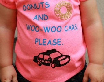 """Police Baby Police Kid T-Shirt """"Donuts And Woo Woo Cars, Please"""" Thin Blue Line Kid Thin Blue Line Baby Police Kid Apparel Police Baby Shirt"""