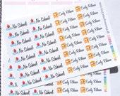 No School & Early Release School Reminder Planner Stickers Erin Condren, KikkiK, Filofax Planners and Midori Notebooks Early Day 1465