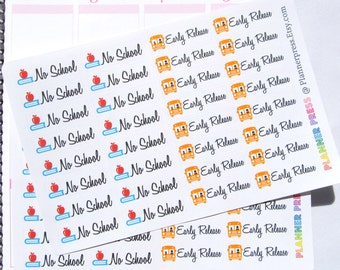 No School & Early Release School Reminder Planner Stickers Fits Erin Condren, KikkiK, Filofax Planners and Midori Notebooks Early Day 1465