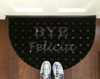 Bye Felicia Black Half Moon Door Mat