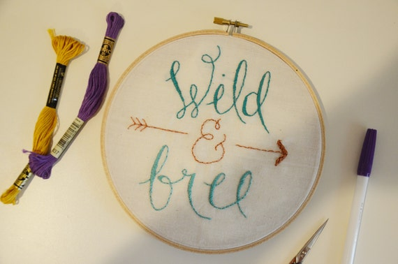 Wild free hand embroidery hoop wall art lettering