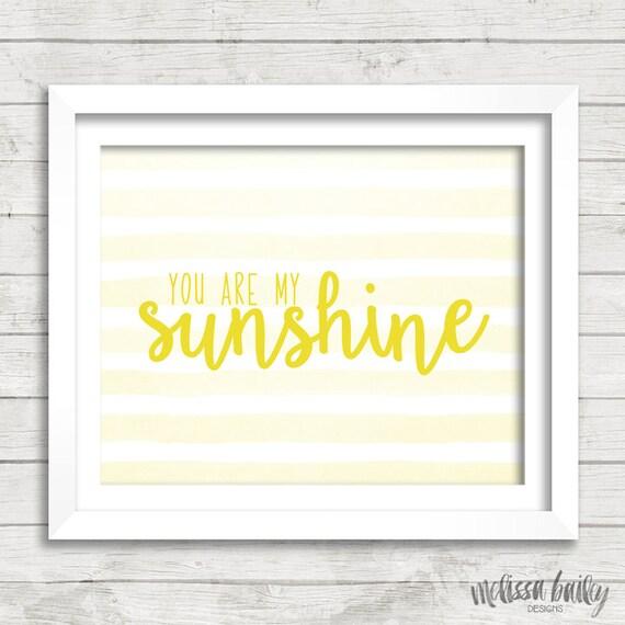 You Are My Sunshine Script Lettering Watercolor Stripes