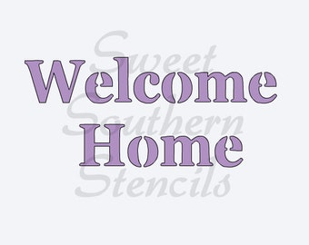 Welcome Home Cookie Stencil