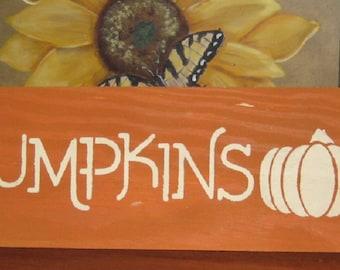 Pumpkins.......Primitive/ decor /saying/ handmade / gift/ kitchen/family/fall/halloween/thanksgiving/christmas/board/