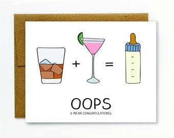 Pregnancy Card / New Baby / New Mom / Drunk Sex / Baby Shower Card - Oops