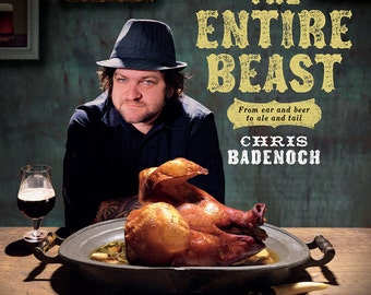 The Entire Beast: From Ear and Beer to Ale and Tail