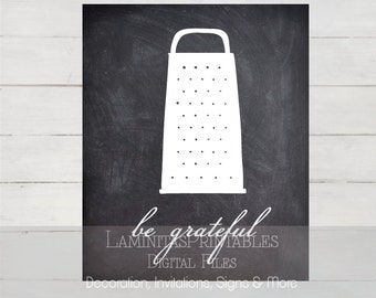 kitchen decor, kitchen wall decor, kitchen signs, kitchen art, kitchen wall art, kitchen chalkboard, be grateful, kitchen printables, prints