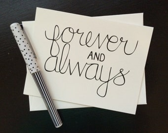 Forever and Always Card {set of four} - folded, hand lettered notecard with envelope