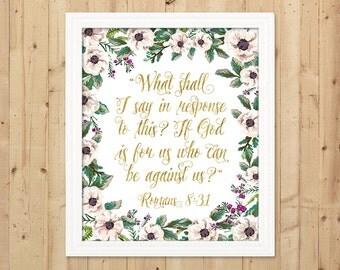 Floral Scripture Print / Gold Printable Bible Verse / Christian Decor / Scripture Art Print / Downloadable Christian Print / Romans 8:31