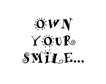 Own Your Smile Print