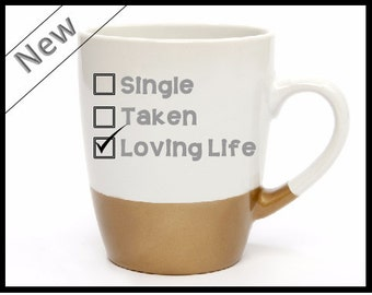 Gold dipped loving life mug