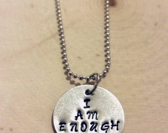 I AM ENOUGH stamped necklace