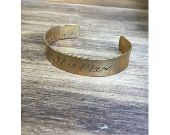 "Psalm 46:10 Be still and know  | Cuff Bracelet Personalized Jewelry Hand Stamped 1/2"" Brass Organic Texture"