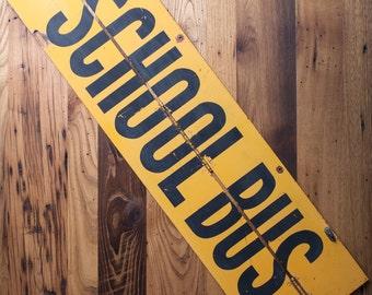 Vintage Metal School Bus Sign