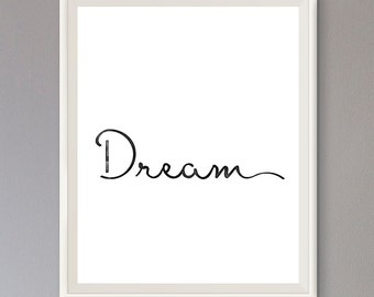EXTRA 50% OFF Multiple Purchases Instant Download Printable Art Inspirational Quote Dream
