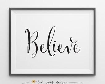 Believe Art Print, Love Art Print, Art Print, Wall Art Print, Office Decor, Typography Print, Text Art Print, Black and White Art