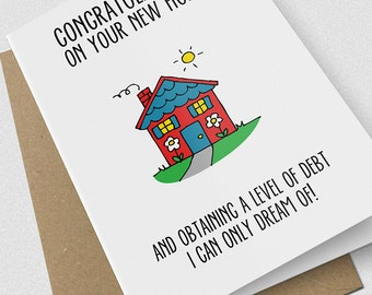 New Home Card / housewarming card / comedy / humorous / funny / a5 / white / card / novelty / epic card company / NEWHOMEDEBT
