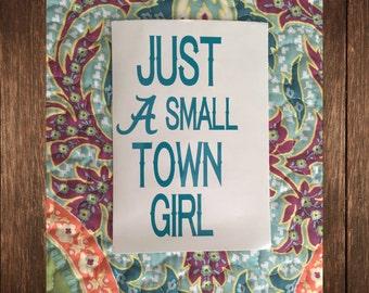 Small Town Girl - Alabama