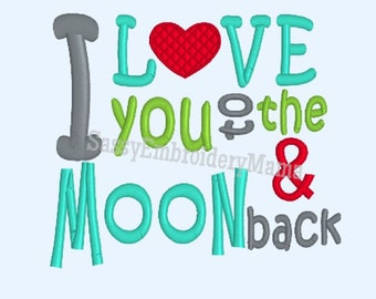 I Love You to the Moon and Back Embroidery Design, INSTANT DOWNLOAD, Embroidery For Kids Grandma Grandpa, 4X4 5X7 8X10