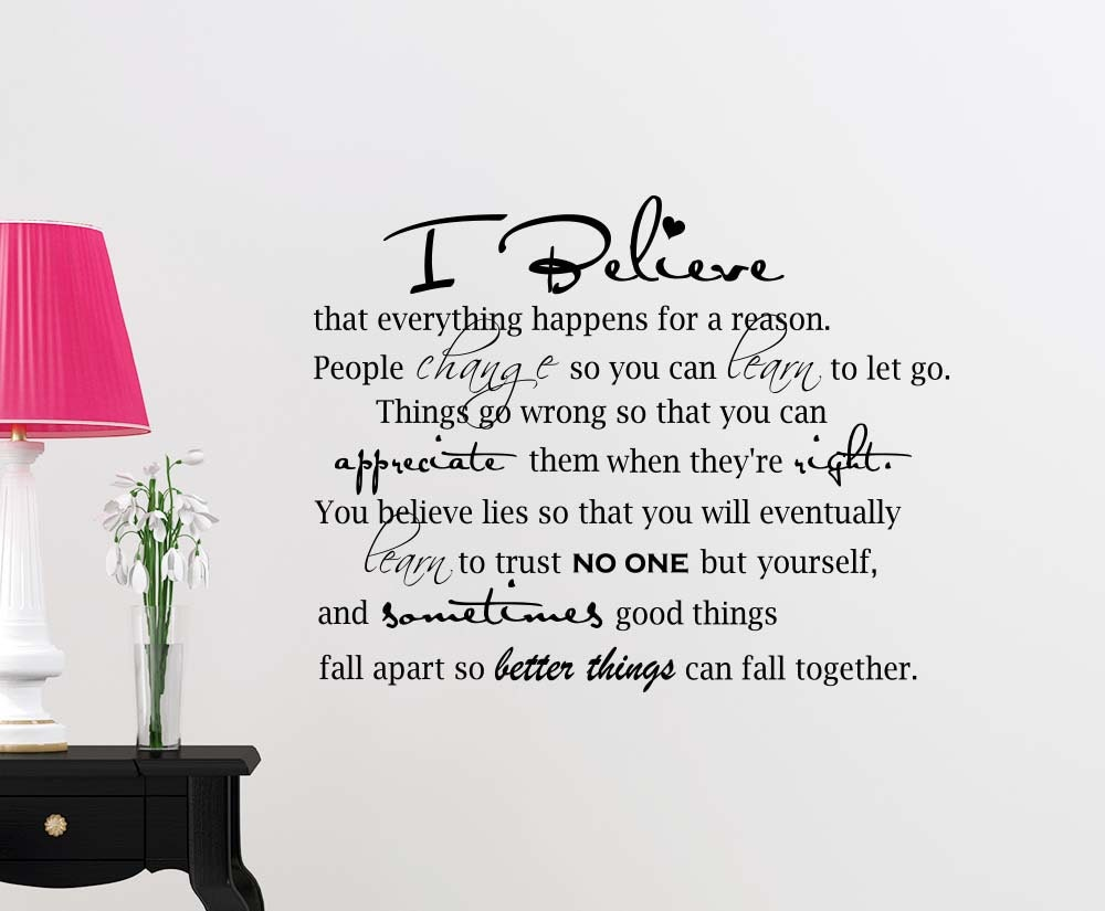 I Believe Everything Happens for a Reason Wall Decal by SimpleExpressionsArt