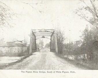 Vintage Postcard 1908, Pigeon RIver Bridge, South of WHite Pigeon Michigan, MI