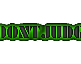 Don't Judge Printable Sticker, do not judge vector, cool green words. INSTANT DOWNLOAD.