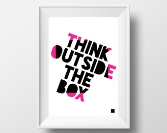 Think outside the Box | Inspirational Art Print | A4 Print | Room Decor Modern Gift