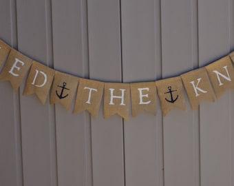 Tied The Knot Banner, Nautical, Wedding Banner, Just Married Burlap Banner, Beach Wedding, Bridal Shower Decor, Photo Prop, Rustic Wedding