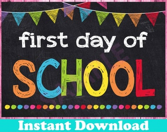 First Day of School Printable INSTANT DOWNLOAD - First Day of School Chalkboard Sign 8x10 - Back to School Sign Printable Photo Prop 1st