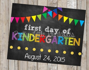 First Day of Kindergarten Printable *Custom DIGITAL FILE*