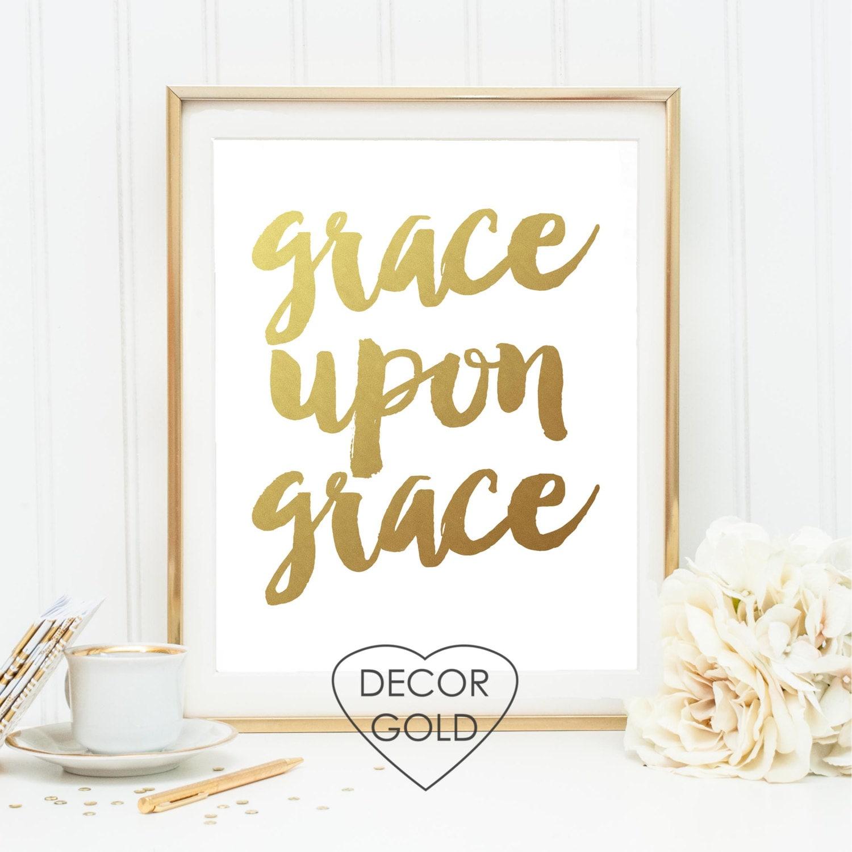 grace upon grace John 1:16 print Bible verse scripture print