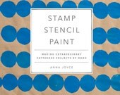 SHIPS TODAY My first book, Stamp Stencil Paint is now available for pre-order, Craft Book, Anna Joyce