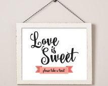 LOVE IS SWEET Dessert Station Table Card Sign, Candy Buffet Sign, Wedding Sign, Reception Table Card, Candy Bar, Desert Bar, diy Wedding 108