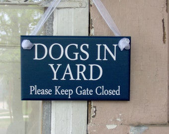 Dogs In Yard Please Keep Gate Closed Wood Vinyl Sign Nautical Navy Blue Pet Premises Beware Dog Warning Security Home Decor Plaque New Dog